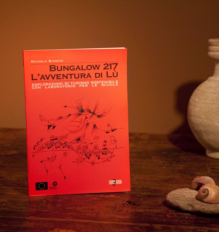 BUNGALOW 217 L'AVVENTURA DI LU'
